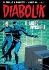Diabolik anno XL n. 1: Il ladro invisibile - Tito Faraci, Patricia Martinelli, Enzo Facciolo