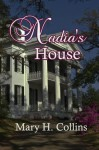 Nadia's House - Mary H. Collins