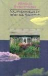 Najpiękniejszy dom na świecie - Witold Rybczyński