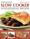 Step-By-Step Slow Cooker Recipes - Catherine Atkinson