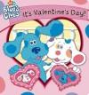 It's Valentine's Day! (Blue's Clues) - Brooke Lindner, Dan Kanemoto