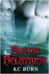 Blood Relations - K.C. Burn