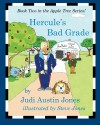 Hercule's Bad Grade (The Apple Tree Series) (Volume 2) - Judi Austin Jones, Evan Jones, Leslie Jones, Steve Jones