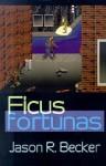 Ficus Fortunas - Jason Becker