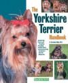 The Yorkshire Terrier Handbook - D. Caroline Coile