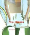 Marc Newson (Universe Architecture Series) - Conway Lloyd Morgan