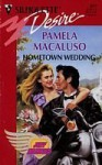 Hometown Wedding - Pamela Macaluso