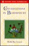Conversations in Bloomsbury - Mulk Raj Anand