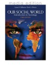 Our Social World: Introduction to Sociology, 3e Media Edition - Keith A. Roberts, Jeanne H. H. Ballantine