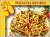 The Best 50 Focaccia Recipes - Bristol Publishing Enterprises