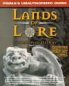Lands of Lore: Guardians of Destiny: Unauthorized Game Secrets (Secrets of the Games Series.) - Edward Carmien