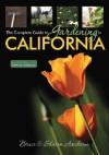 Complete Guide to Gardening in California - Bruce Asakawa, Sharon Asakawa