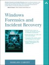 Windows Forensics and Incident Recovery - Harlan Carvey