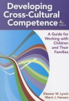 Developing Cross-Cultural Competence: A Guide for Working with Children and Their Families - Eleanor W. Lynch, Marci J. Hanson