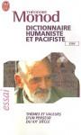 Dictionnaire humaniste et pacifiste - Théodore Monod