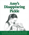 Amy's Disappearing Pickle - Elizabeth Crary