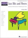 Jazz Bits (And Pieces): Original Piano Solos in Various Jazz Styles Composer Showcase Early Intermediate Level - Bill Boyd
