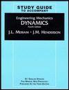 Engineering Mechanics, Dynamics, Study Guide - J.L. Meriam