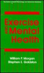 Exercise and Mental Health - William Morgan