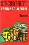 Stechschritt - Fernando Alegría, Jochen Martin