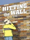 Hitting the Wall, A Retirement Primer - Dan Hartman