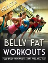 Belly Fat: Summer Body Workouts: (HIIT, Belly Fat, Workouts, Lose Weight) - Health, Fat
