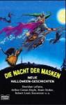 Die Nacht der Masken neue Halloween Geschichten - Ann Granger, Marco Schneiders