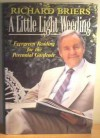 A Little Light Weeding - Richard Briers