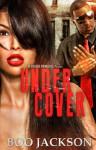 Undercover - Boo Jackson