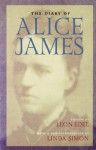 The Diary of Alice James - Alice James, Leon Edel, Linda Simon