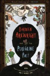 Darwen Arkwright and the Peregrine Pact - A.J. Hartley
