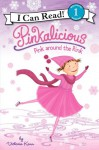 Pinkalicious: Pink around the Rink - Victoria Kann