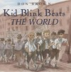 Kid Blink Beats the World - Don Brown
