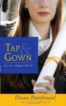 Tap & Gown (Ebk) - Diana Peterfreund