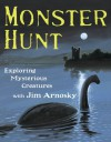 Monster Hunt: Exploring Mysterious Creatures with Jim Arnosky - Jim Arnosky