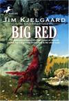 Big Red - Carl Pfeuffer, Jim Kjelgaard