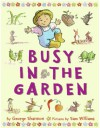 Busy in the Garden - George Shannon, Sam Williams