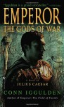 The Gods of War - Conn Iggulden