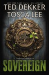 Sovereign - Ted Dekker, Tosca Lee