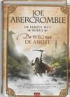 De Weg Van De Angst (De Eerste Wet, #2) - Joe Abercrombie, Lia Belt