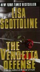 The Vendetta Defense - Lisa Scottoline