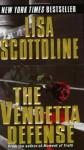 The Vendetta Defense - Lisa Scottoline