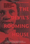 The Devil's Rooming House: The True Story of America's Deadliest Female Serial Killer - M. William Phelps