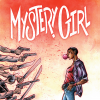 Mystery Girl (Issues) (4 Book Series) - Paul Tobin, Alberto Alburquerque