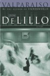 Valparaiso - Don DeLillo