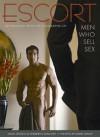 Escort: 40 Profiles with Photographs of Men Who Sell Sex - David Leddick, David Vance, Heriberto Sanchez