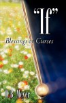 If Blessings or Curses - D.B. Meyer