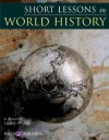 Short Lessons In World History: Grades 7-9 - E. Richard Churchill, Linda R. Churchill