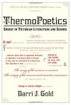 ThermoPoetics: Energy in Victorian Literature and Science - Barri J. Gold