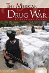 The Mexican Drug War - Courtney Farrell